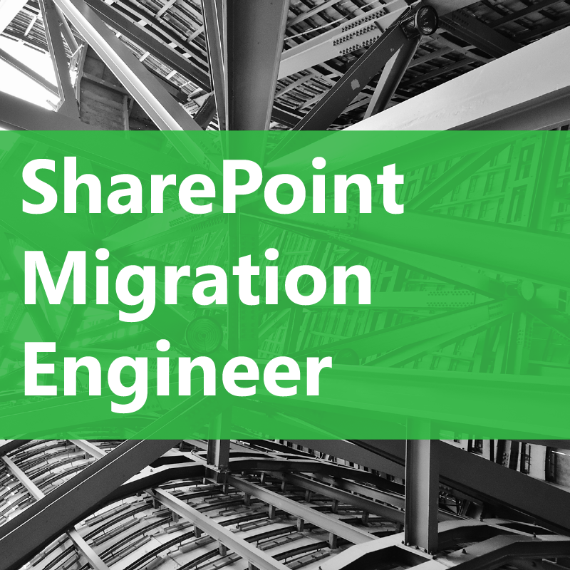 SharePoint Migration Engineer