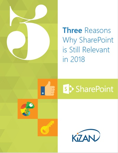 THREE REASONS WHY SHAREPOINT IS STILL RELEVANT IN 2018