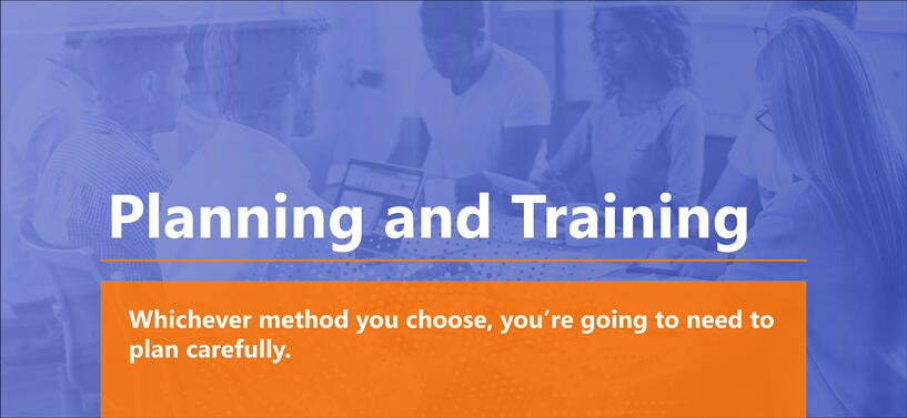 Planning and Training