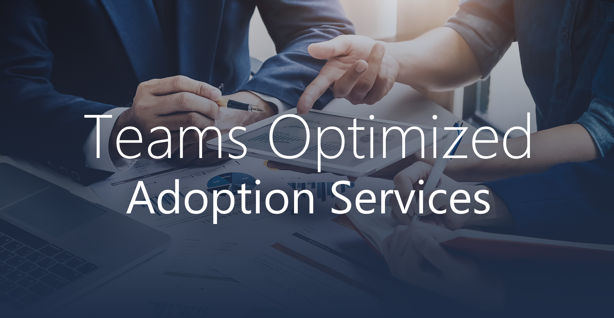 Teams-Optimized-Adoption-Services