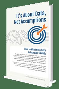 It's About Data, Not Assumptions ebook