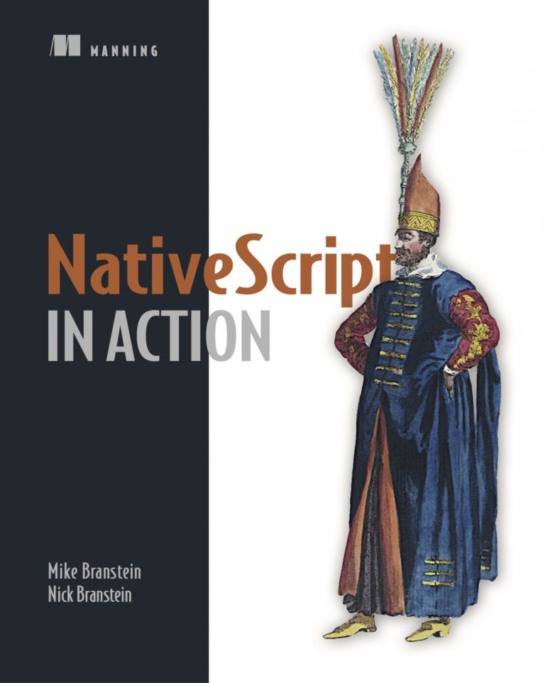 Mike Branstein and Nick Branstein NativeScript in Action Book