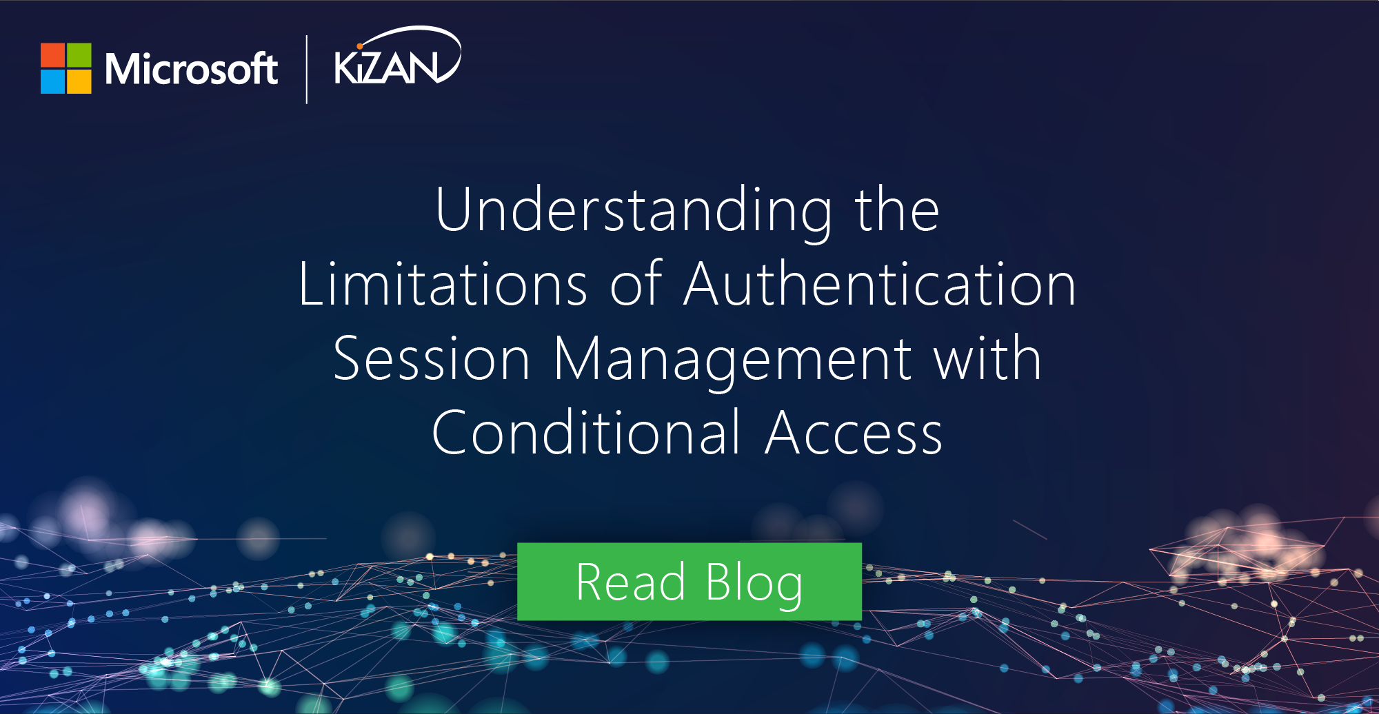 Understanding the Limitations of Authentication Session Management with Conditional Access