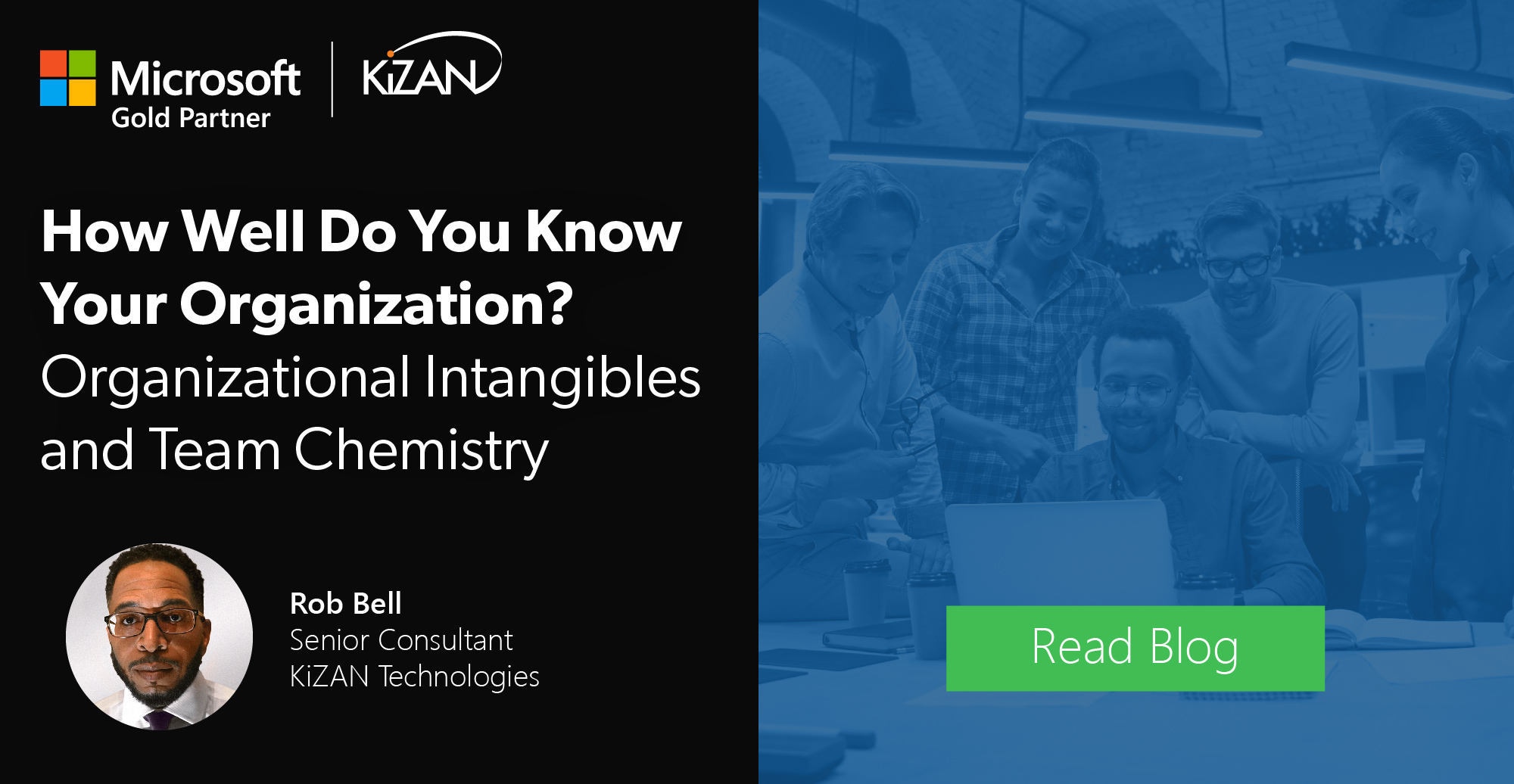 How Well Do You Know Your Organization? | Organizational Intangibles and Team Chemistry