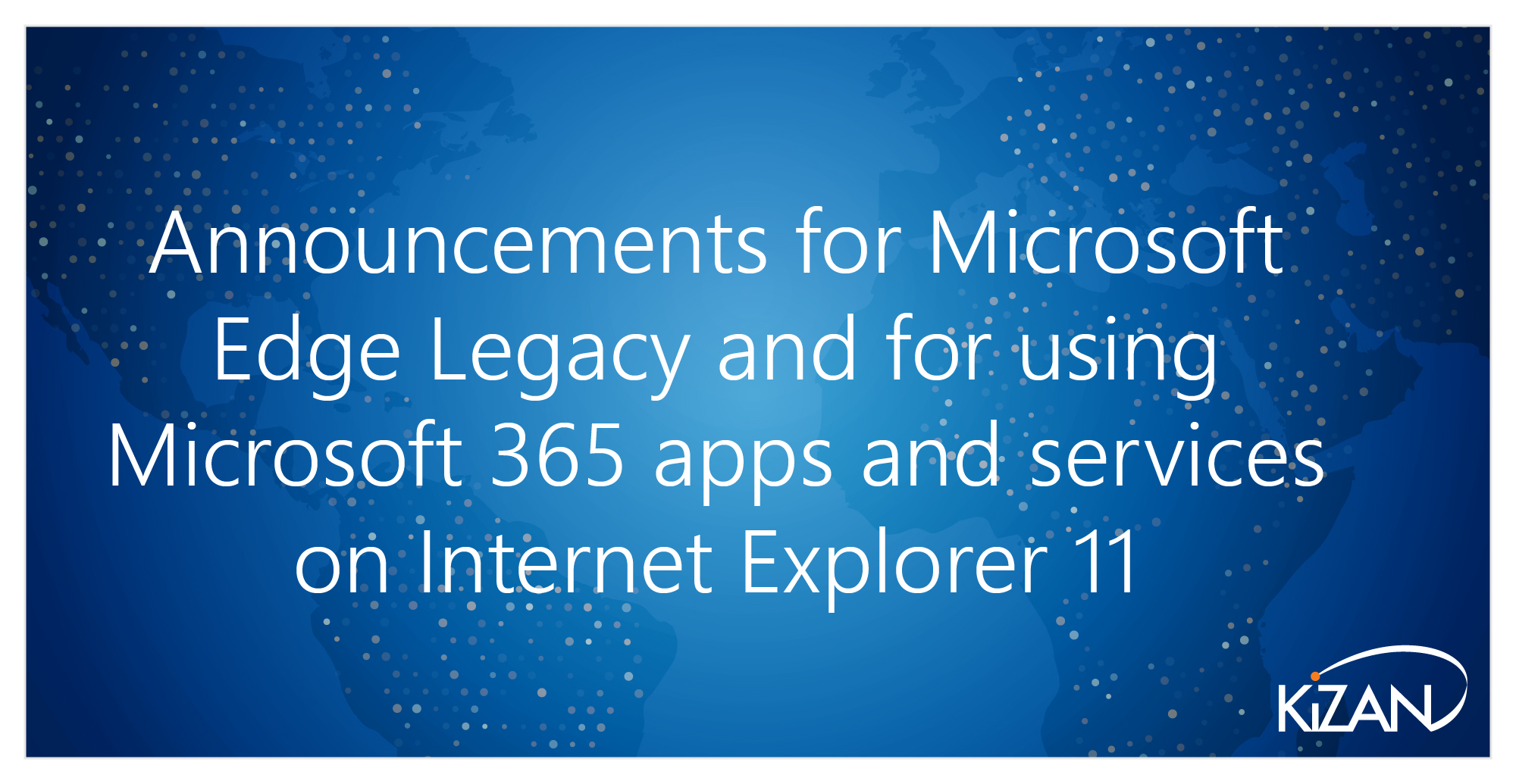 In order to provide the best experience for customers, Microsoft will be focusing efforts on modern browser support over the coming year.