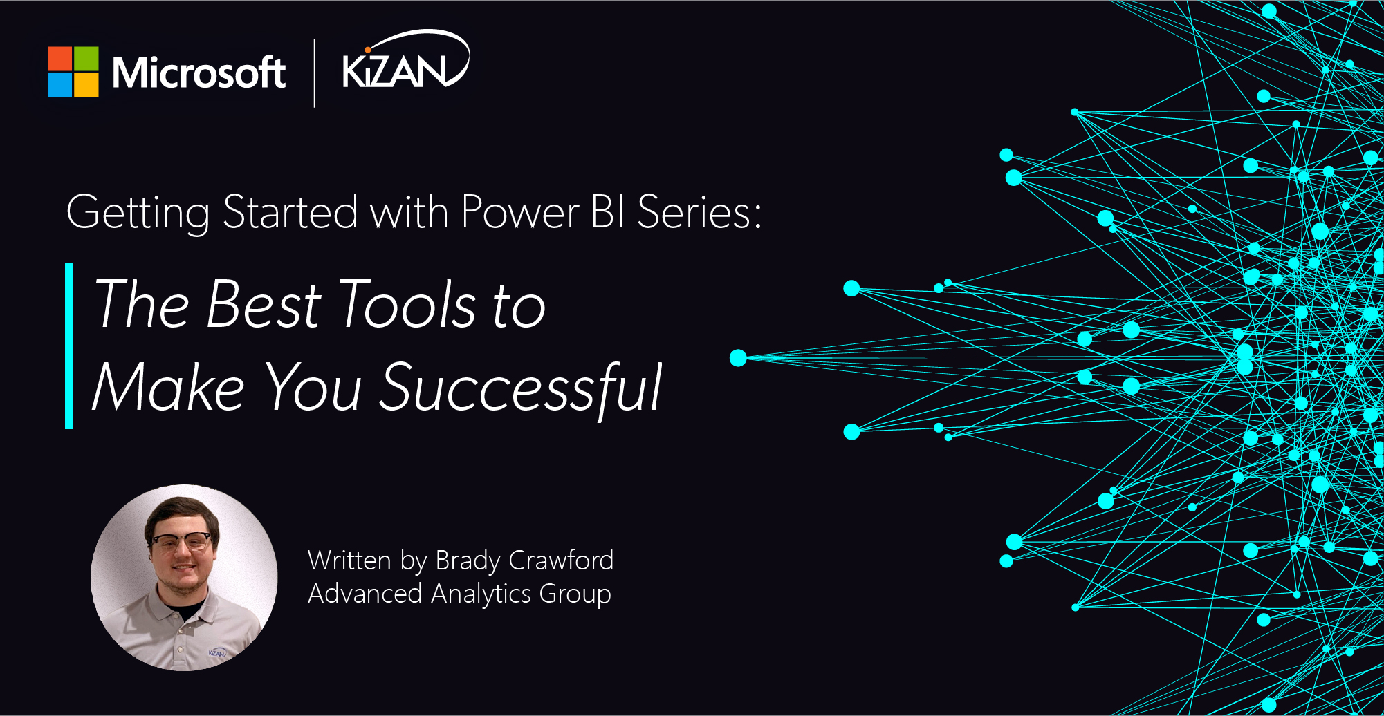 Getting Started with Power BI Series: The Best Tools to Make You Successful