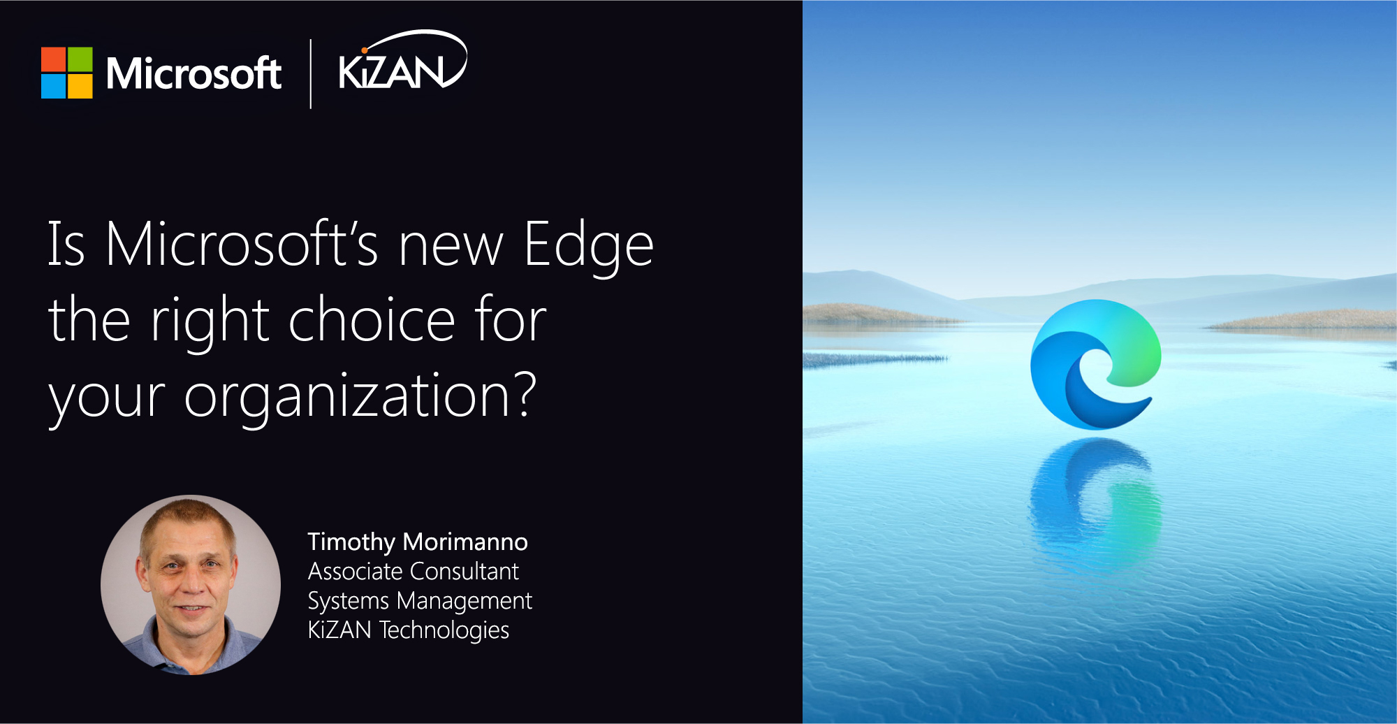 Is Microsoft's new Edge the right choice for your organization?