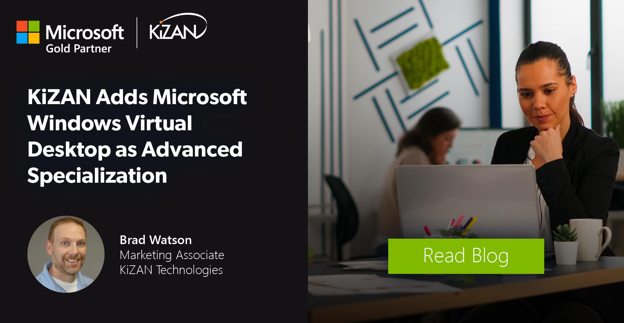 KiZAN Adds Microsoft Windows Virtual Desktop as Advanced Specialization